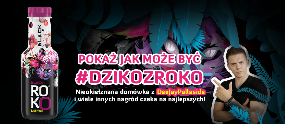 Customer Contest #DZIKOzROKO / #WILDwithROKO